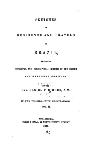 Sketches of residence and travels in Brazil
