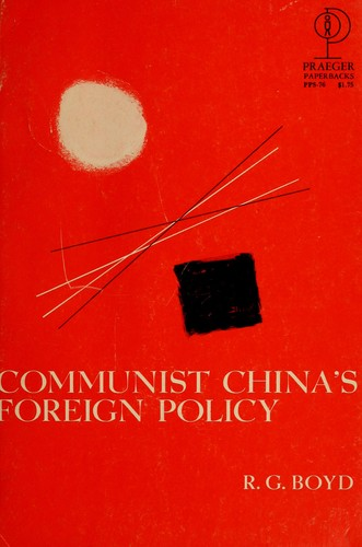 Communist China's foreign policy by R. G. Boyd