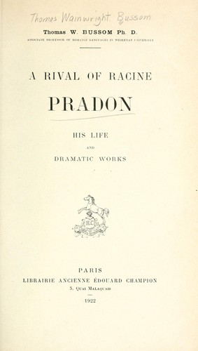 A rival of Racine, Pradon by Thomas Wainwright Bussom