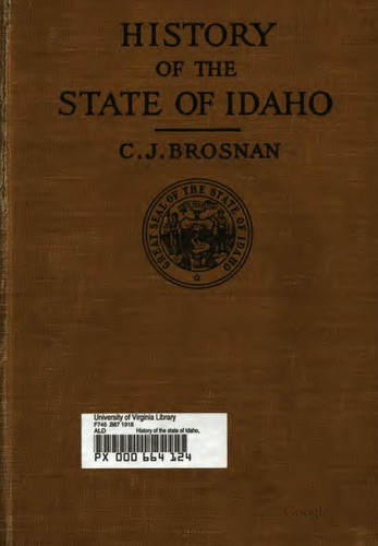 History of the state of Idaho by Cornelius J. Brosnan