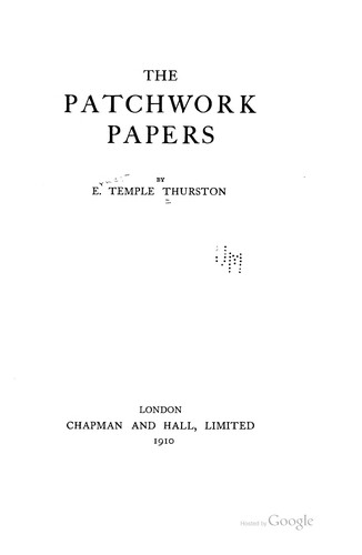 The patchwork papers by Ernest Temple Thurston