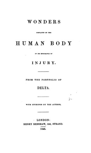 Wonders displayed by the human body in its endurance of injury, from the portfolio of Delta by Walter Cooper Dendy
