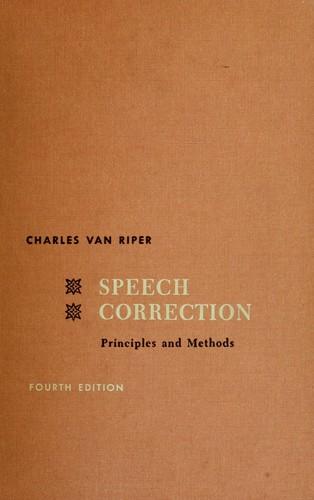 Speech correction; principles and methods.