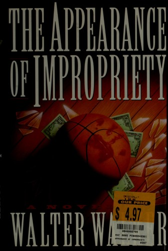 The appearance of impropriety by Walter Walker