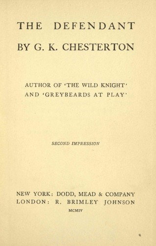 The defendant by G. K. Chesterton