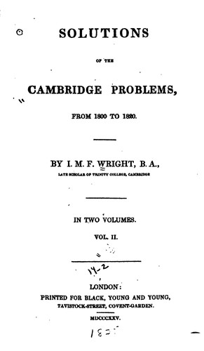 Solutions of the Cambridge Problems: From 1800 to 1820 by John Martin Frederick Wright