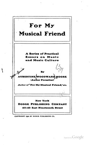 For my musical friend by Aubertine (Woodward) Mrs Moore
