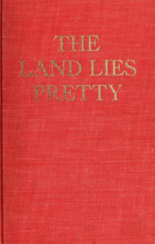 The land lies pretty by Merritt Greene