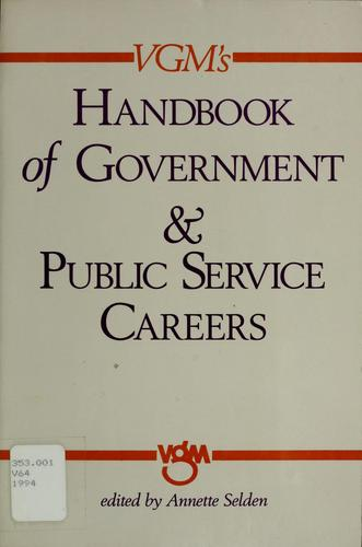 Vgm's Handbook of Government & Public Service Careers by Annette Selden