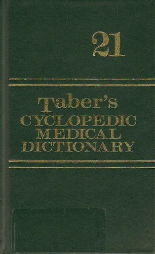 Taber's Cyclopedic Medical Dictionary by