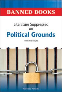 Literature suppressed on political grounds by Nicholas J. Karolides