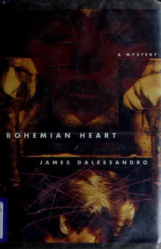 Bohemian heart by James Dalessandro